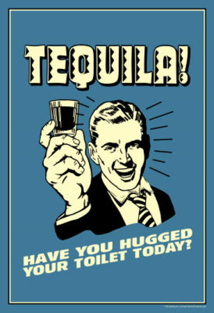 tequila-have-you-hugged-your-toilet-today-funny-retro-poster